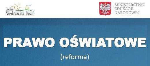 Wstęp do wprowadzenia reformy oświaty w Gminie Niedrzwica Duża
