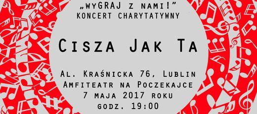 """Koncert charytatywny """"wyGRAJ z nami!"""" - 7 maja 2017 r. g. 19:00"""