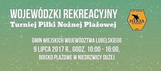Wojewódzki Rekreacyjny Turniej Piłki Nożnej Plażowej w Niedrzwicy Dużej  9 lipca 2017 r.