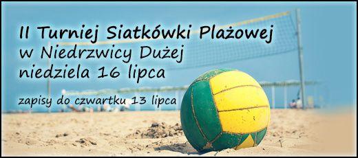 II Turniej Siatkówki Plażowej - 16 lipca 2017