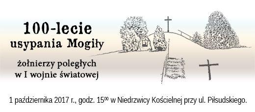 100 - lecie usypania Mogiły żołnierzy poległych w I wojnie światowej