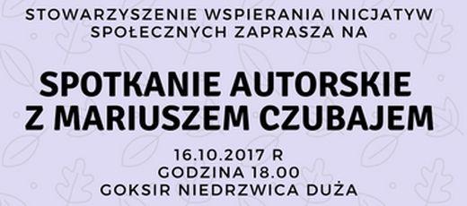 Spotkanie autorskie z Mariuszem Czubajem - 16 października 2017 r.