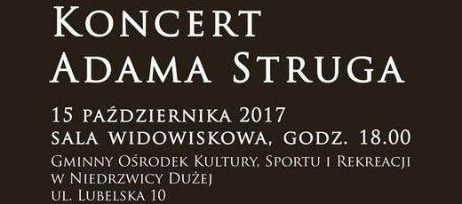 Koncert Adama Struga ADIEU - 15 października 2017 r.