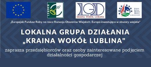 Rozwój przedsiębiorczości na obszarze Lokalnej Grupy Działania  Kraina wokół Lublina
