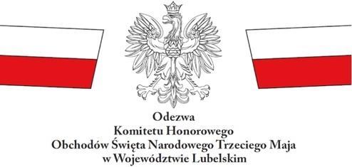 Odezwa Komitetu HonorowegoObchodów Święta Narodowego Trzeciego Maja w Województwie Lubelskim