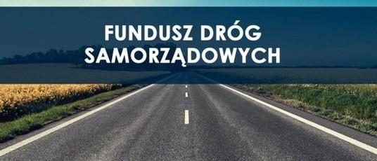 """Inwestycja pn.: ,,Przebudowa drogi gminnej nr 107092 L ul. Leśna w Niedrzwicy Dużej"""" otrzymała dofinansowanie ze środków Funduszu Dróg Samorządowych."""