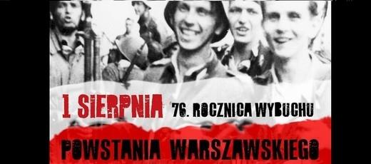 1 sierpnia - 76. rocznica wybuchu Powstania Warszawskiego