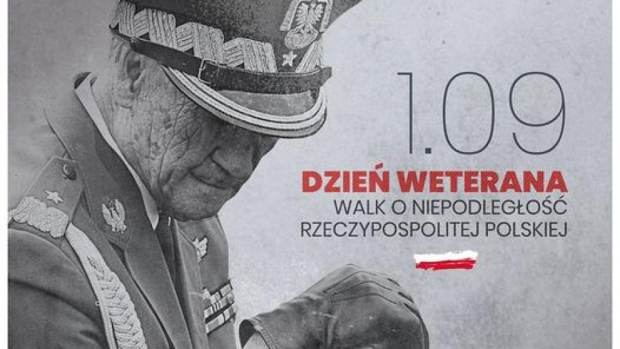 Dzień Weterana Walk o Niepodległość Rzeczypospolitej Polskiej - 1 września.